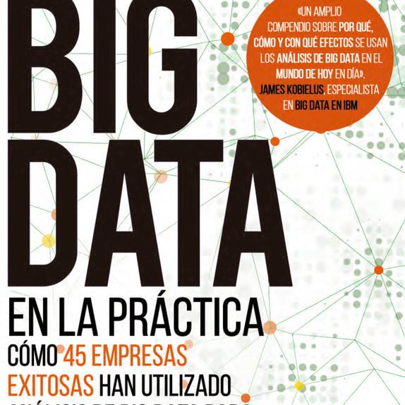 Por qué 'Big Data en la Práctica' es un libro tan útil para cualquier empresa