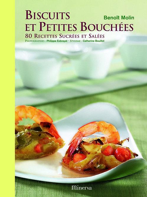 Biscuits et Petites Bouchées : 80 Recettes Sucrées et Salées