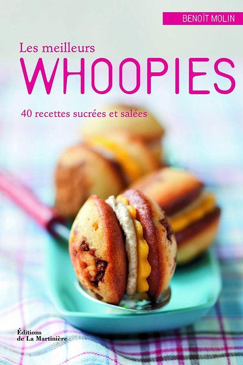 Les Meilleurs Whoopies : 40 recettes sucrées et salées