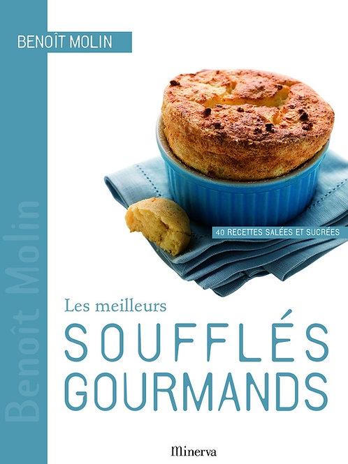 Les Meilleurs Soufflés Gourmands : 40 recettes salées et sucrées