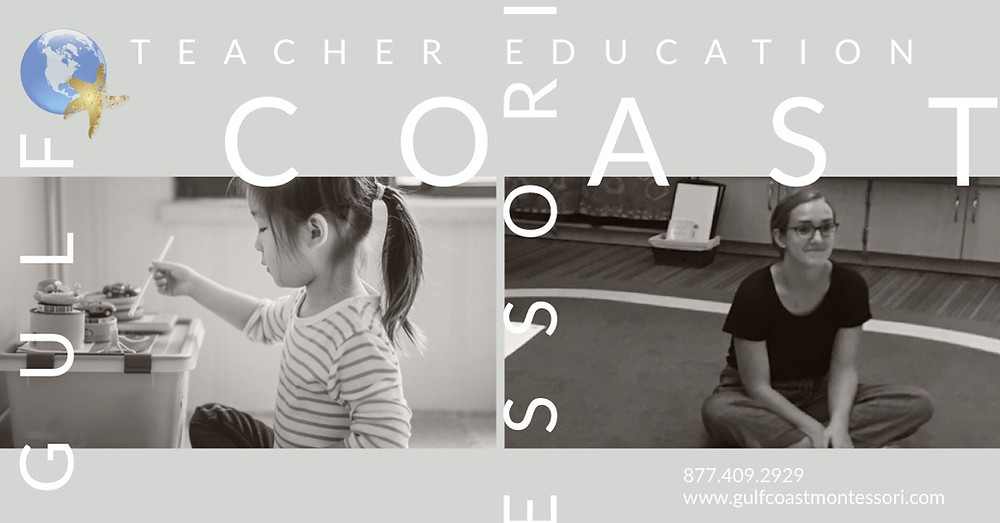 A composite picture with the words Gulf Coast Montessori Teacher Education visible in an artistic manner