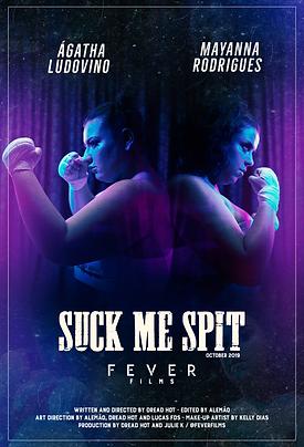 Suck_Me_Spit_-_-_Pôster_.png