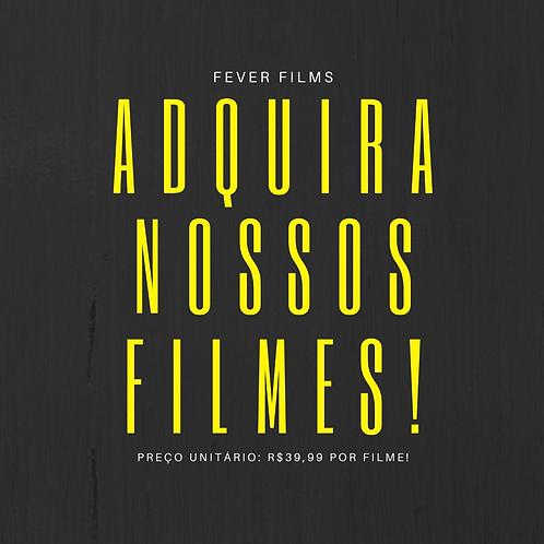 COMPRE - Filmes da Fever Films