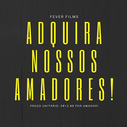 COMPRE - Amadores da Fever Films