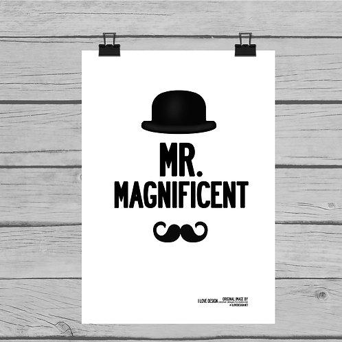 RESPECT THE STACHE - MR. MAGNIFICENT