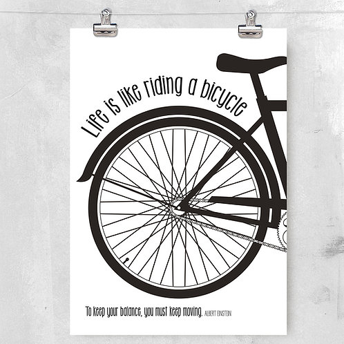LIFE IS LIKE RIDING A BIKE POSTER OR CANVAS PRINT