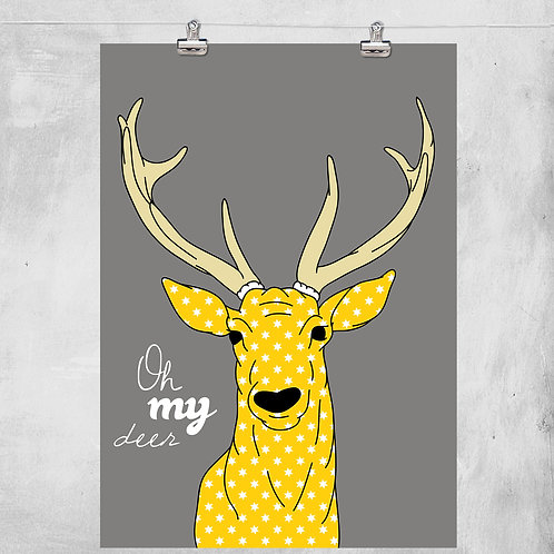 OH MY DEER - ILLUSTRATION WITH 3 PATTERNS AND QUOTE. POSTER OR CANVAS PRINT