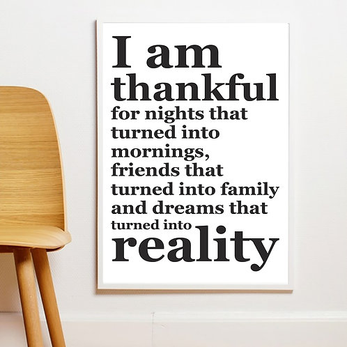 """I AM THANKFUL FOR…"" INSPIRING MOTIVATIONAL LIFE QUOTE. POSTER OR CANVAS"
