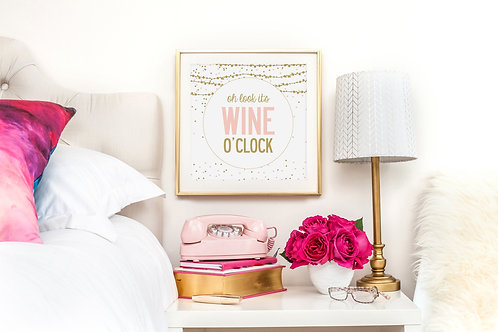 OH LOOK IT'S WINE O'CLOCK POSTER OR CANVAS PRINT
