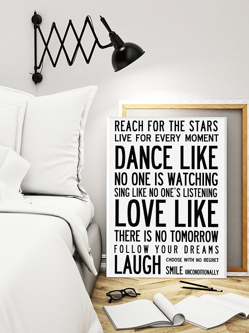 DANCE LIKE...INSPIRING WORDS. TYPOGRAPHIC DESIGN. POSTER OR CANVAS PRINT.