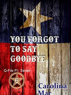 You Forgot To Say Goodbye