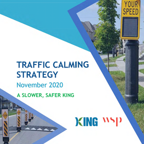 Delivering on the Promise of Traffic Calming for King Township Residents!