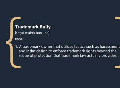 Trademark Bully: Protecting Your Brand