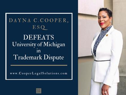 Dayna C. Cooper Defeats University of Michigan in Trademark Dispute