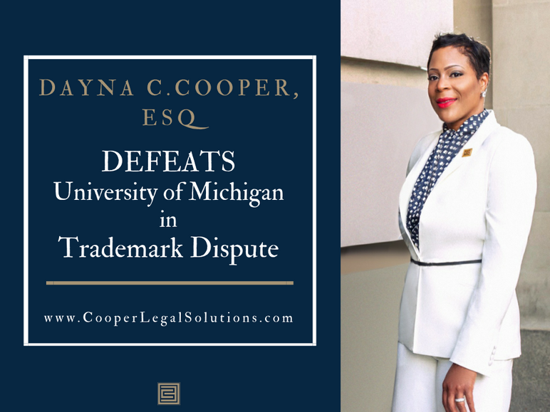 Dayna C. Cooper Defeats University of Michigan in Trademark Dispute