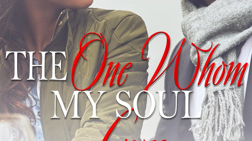 https://www.amazon.com/One-Whom-Soul-Loves-underestimate-ebook/dp/B0823FR3D4/ref