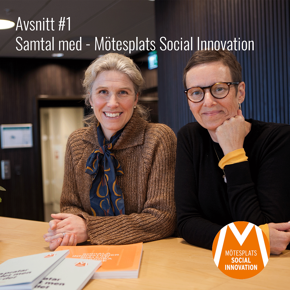 Sociala Innovationspodden - Avsnitt #1