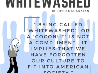 """Whitewashed"""