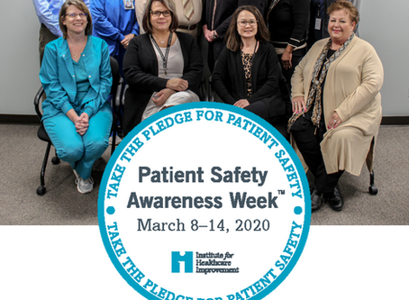 Patient Safety Awareness Week  March 8–14, 2020