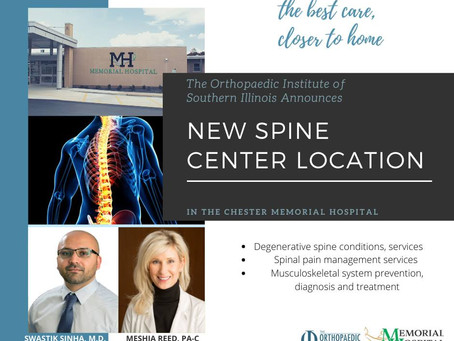 Southern Illinois Orthopaedic Institute Now Offers State Of The Art Spine Services In Chester, IL