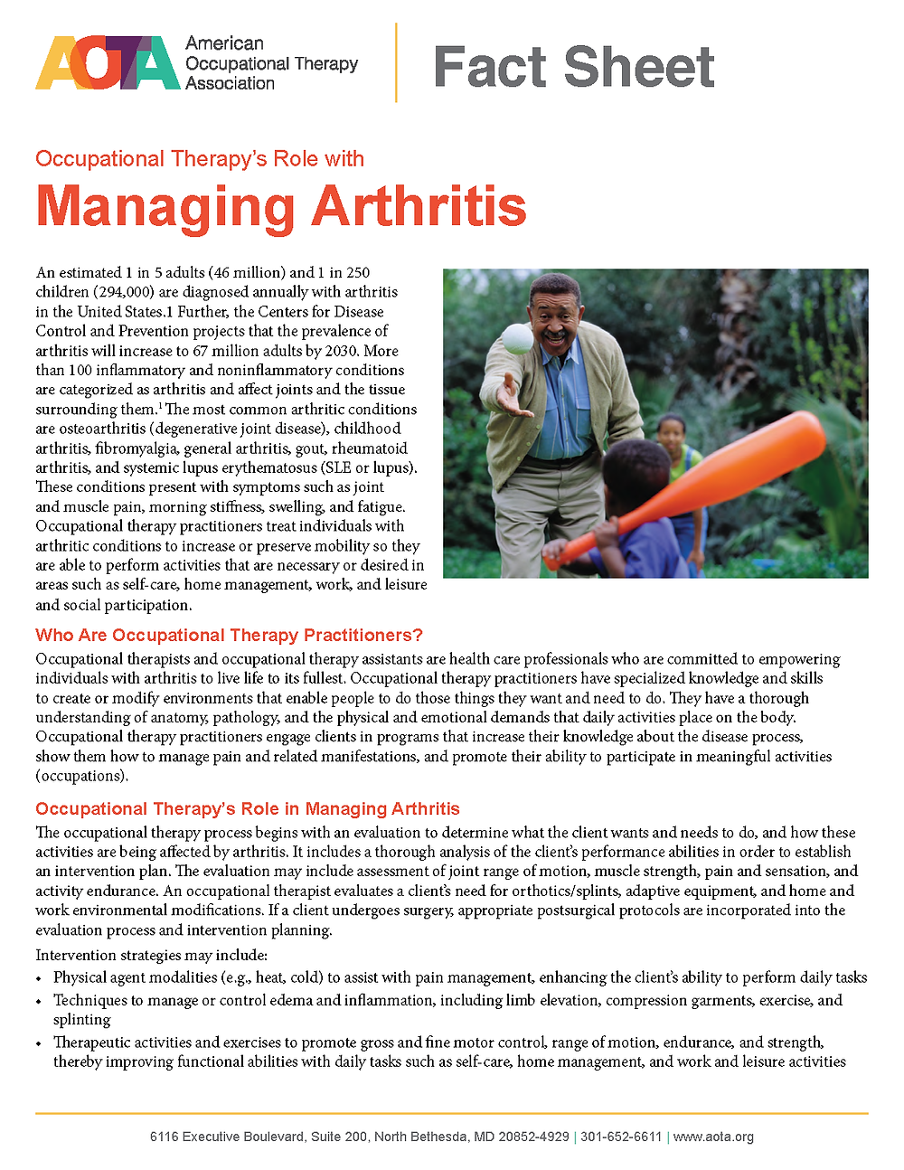 Developed by Lenore Frost, PhD, OTR/L, CHT, and Fran Harmeyer, OTR/L, for the American Occupational Therapy Association. Copyright © 2011 by the American Occupational Therapy Association. This material may be copied and distributed for personal or educational uses without written consent. For all other uses, contact copyright@aota.org.