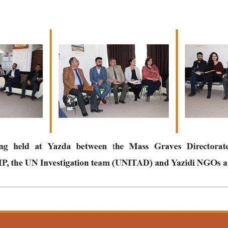 Meeting among Yazda, the Martyrs Foundation, ICMP, the UN Investigation team and Yazidi NGOs