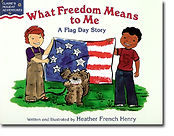 What Freedom Means to Me by Heather French Henry