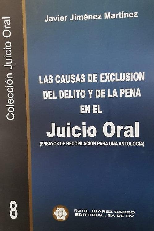 Tomo 8: Las Causas de Exclusión del Delito y de la Pena en el Juicio Oral