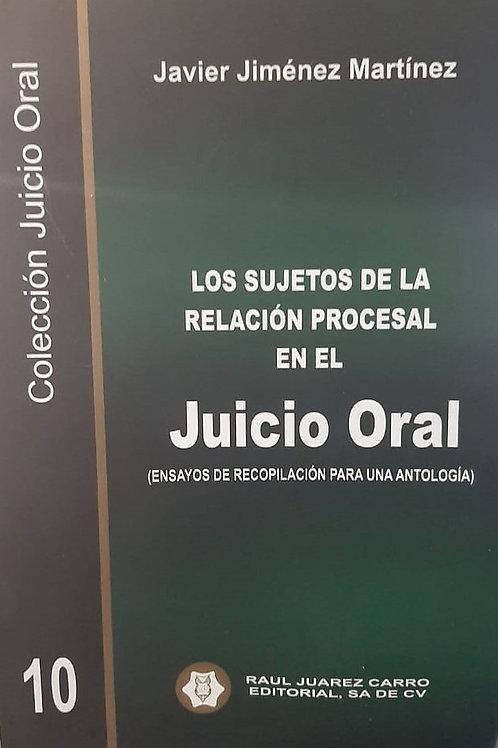 Tomo 10: Los Sujetos de la Relación Procesal en el Juicio Oral