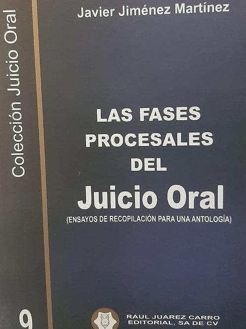 Tomo 9: Las Fases Procesales del Juicio Oral