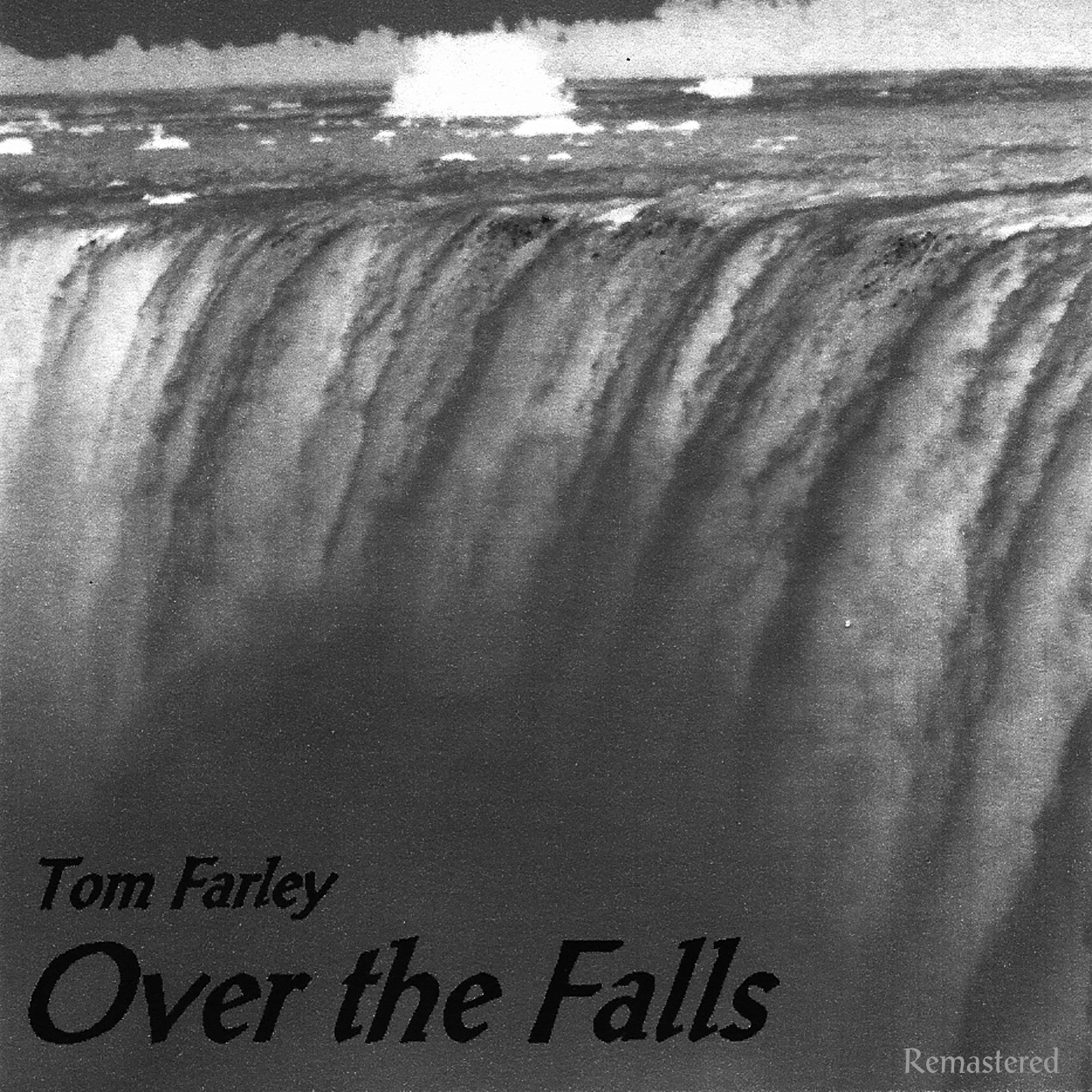 """Over the Falls Remastered"""