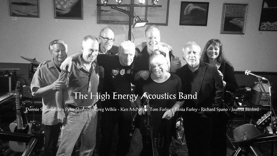 High Energy Acoustics Band - Tom Farley - Tania Farley - Donnie Satterwhite - Peter Shonerd - Greg Wikle - Ken McNeill - Richard Spano - Joanna Binford, tom farley, farley music services, fasrley music and art, tom farley band, tom farley music,