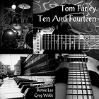tom farley, ten and fourteen, farley music services, greg wikle, bernie lee, barry shumate,
