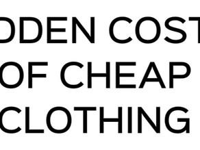 Seven Hidden Costs of Cheap Clothing