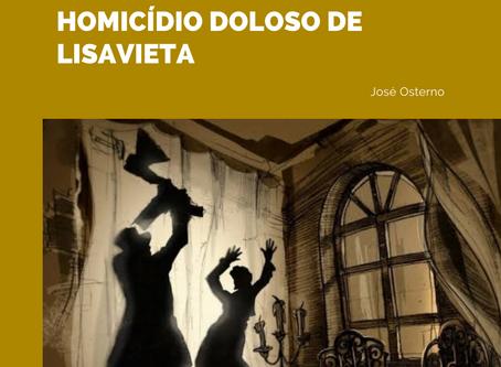 RASKÓLNIKOV E O HOMICÍDIO DOLOSO DE LISAVIETA
