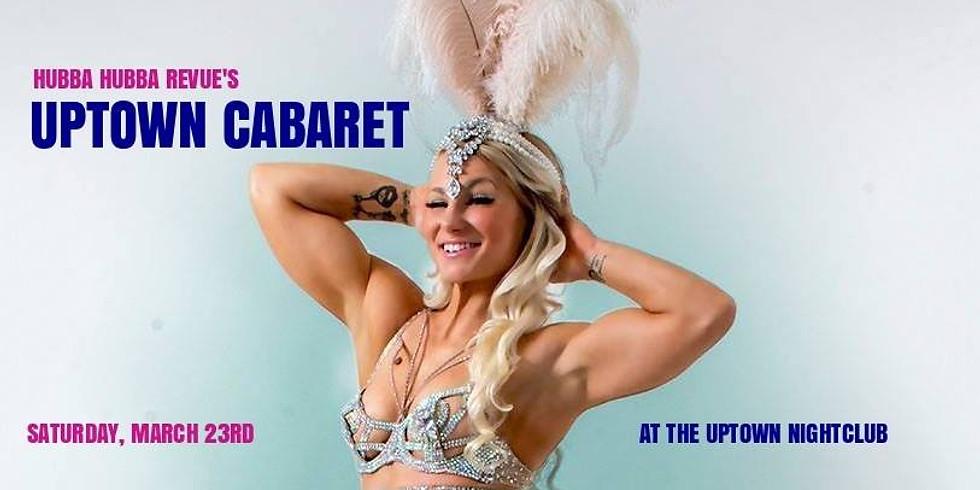 Hubba Hubba Revue's Uptown Cabaret