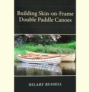 """Watch a short video about our book """"Building Skin-on-Frame Double Paddle Canoes"""""""