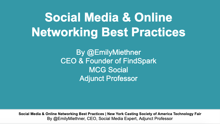 Social Media & Online Networking Best Practices for The Casting Society of America Tech Fair