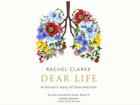 """Book Review: """"Dear Life"""" by Rachel Clarke"""
