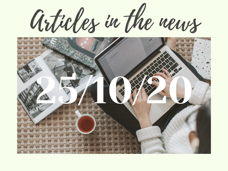25/10/20- Articles in the news