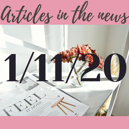 1/11/20 Articles in the news