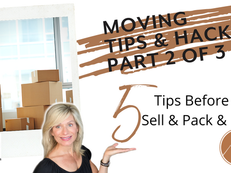 Moving Tips & Hacks - Part 2, Packing for Success
