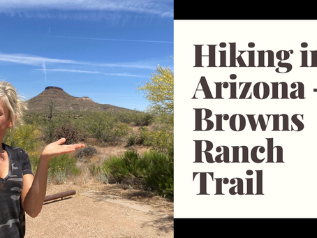 Hiking in Arizona - Browns Ranch Trail