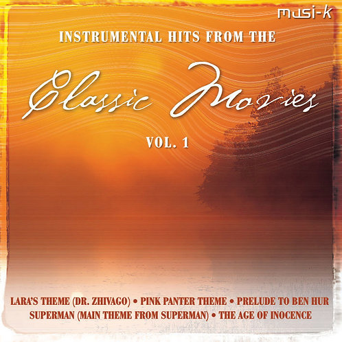 Instrumental Hits From The Classic Movies Vol. I