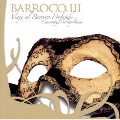 Barroco III Viaje Al Barroco Profundo