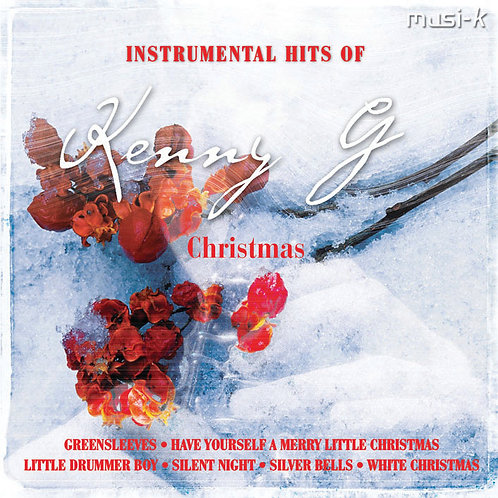 Instrumental Hits Of Kenny G. Chistmas