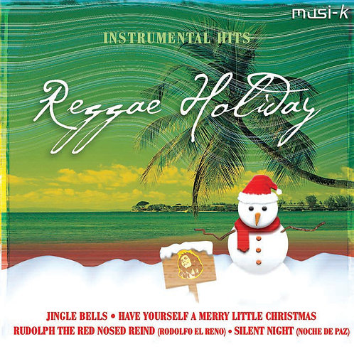 Instrumental Hits Of Reggae Holliday