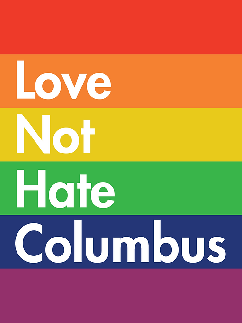 Sign - Love Not Hate Columbus