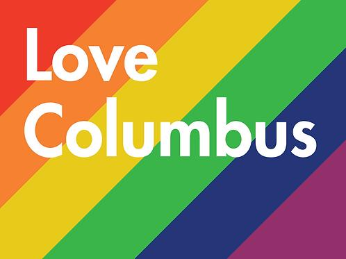 Yard Sign - Love Columbus