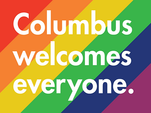 Yard Sign - Columbus welcomes everyone.